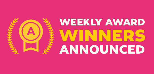 See the first round of Weekly Award Winners